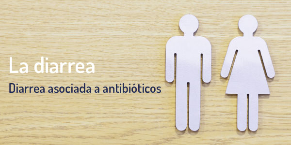 diarrea por antibioticos